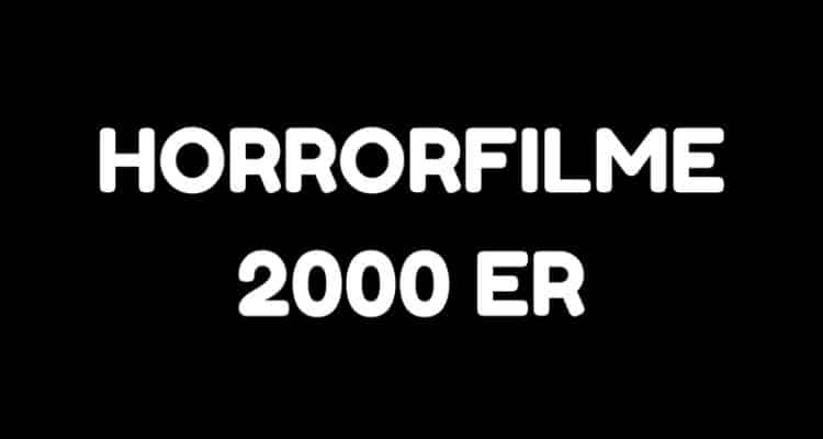 Horrorfilme 2000