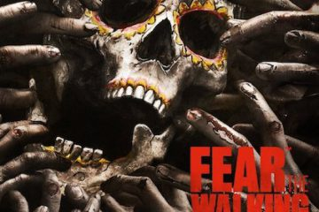 fear the walking dead - das prequel zu walking dead - die Horror Zombie Serie