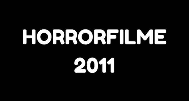 horrorfilme 2011
