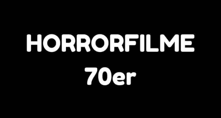 horrorfilme 70er