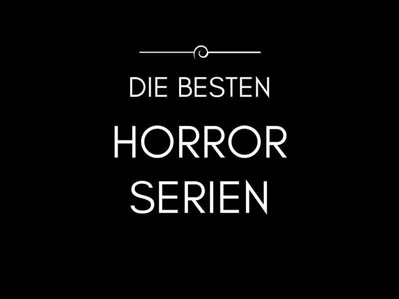 Die Besten Horrorserien