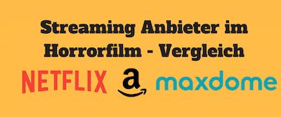Streaming Anbieter Liste für Horrorfilme
