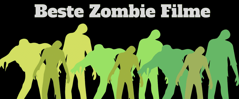 gute zombiefilme