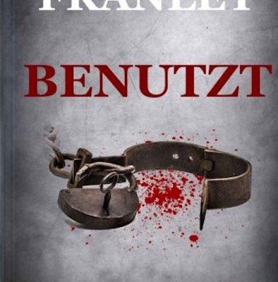 Benutzt - Das Horrorbuch von Mark Franley