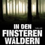 In den finsteren Wäldern - Das Horrorbuch