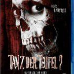 Tanz der Teufel Teil 2 - Der Horrorfilm