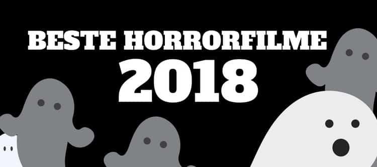 beste horrorfilme 2018