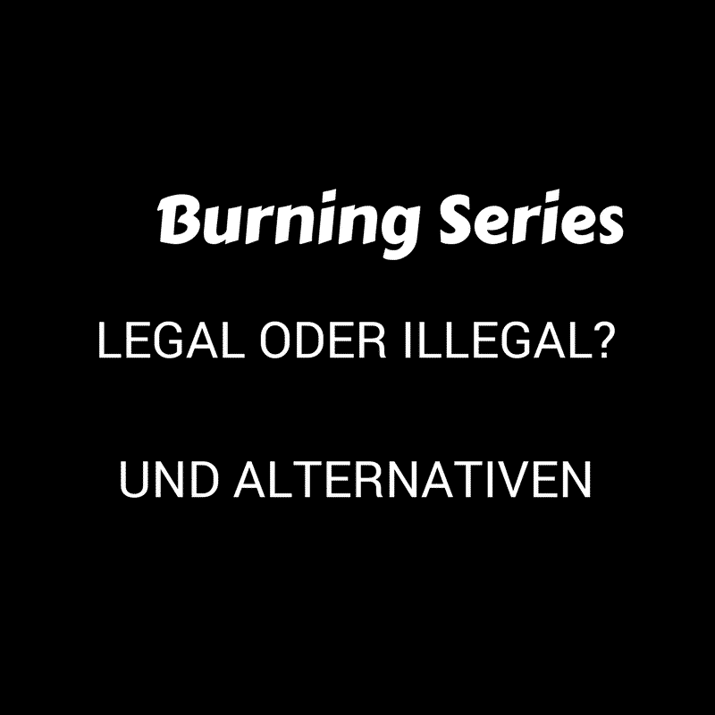 Burning Series Filme