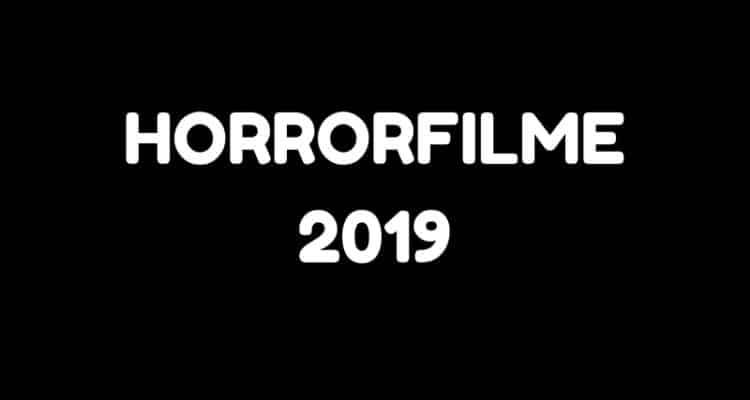 Horrorfilme 2019